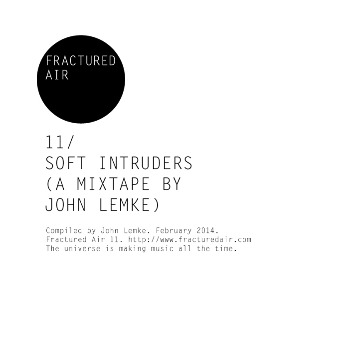 Soft Intruders